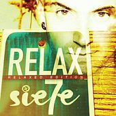 Relax (Relaxed Edition) de Sie7e