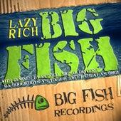 Big Fish by Lazy Rich