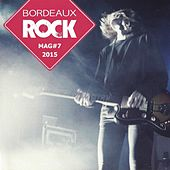 Bordeaux Rock Mag, Vol. 7 by Various Artists