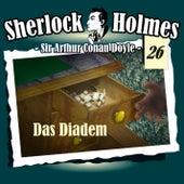 Die Originale - Fall 26: Das Diadem by Sherlock Holmes