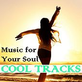 Cool Tracks (Music for Your Soul) de Various Artists