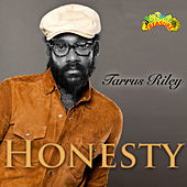 Honesty - Single by Tarrus Riley
