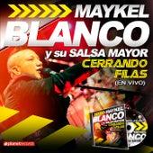 Cerrando Filas (En Vivo) by Maykel Blanco Y Su Salsa Mayor