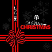 A Delicious Christmas by Various Artists