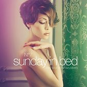 Sunday in Bed, Vol. 7 (Sexy Sounds for Lazy Lovers) van Various Artists