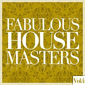 Fabulous House Masters, Vol. 4 de Various Artists