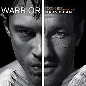 Warrior (Original Motion Picture Soundtrack) de Mark Isham