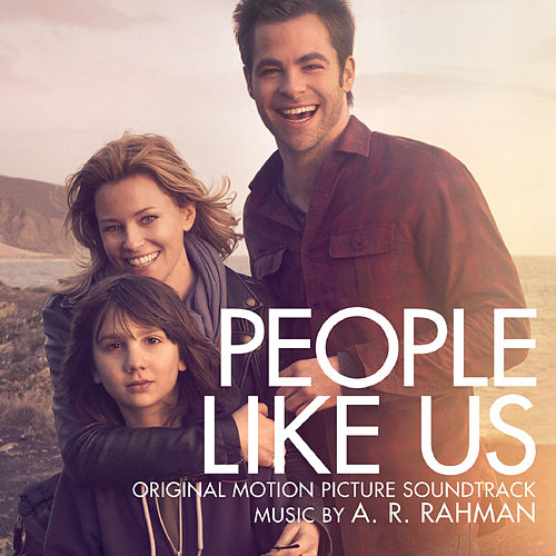 People Like Us (Original Motion Picture Soundtrack) by A.R. Rahman