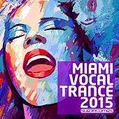 Miami Vocal Trance 2015 - EP de Various Artists