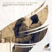 Always & Forever von Nikolauss