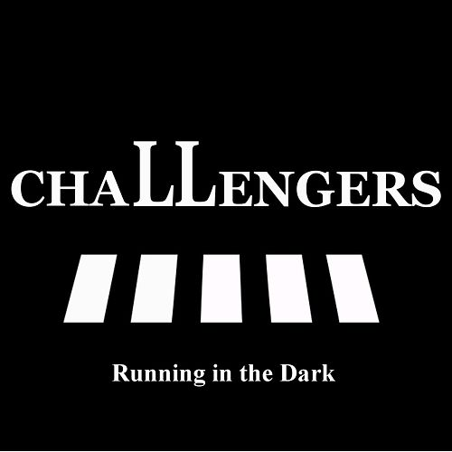 Running in the Dark by The Challengers