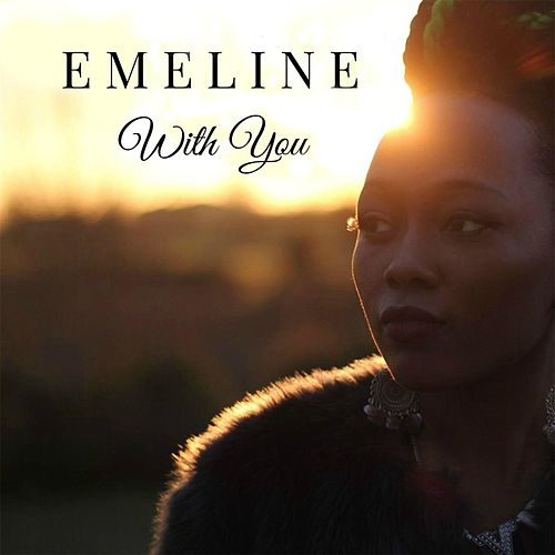 With You by Emeline
