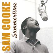 Summertime by Sam Cooke