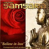 Samsara: Believe in Love de David Thomas