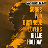 Songs For Distingué Lovers de Billie Holiday