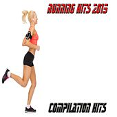 Running Hits 2015 (Compilation Hits) by Various Artists