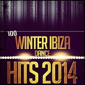 100 Winter Ibiza Dance Hits 2015 (Top Party DJ Selection Extended) by Various Artists