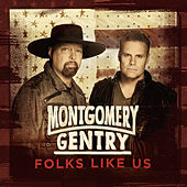 Folks Like Us de Montgomery Gentry