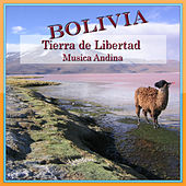 Bolivia - Tierra de Libertad de Grupo Encuentro
