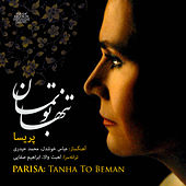 Tanha To Beman by Parisa