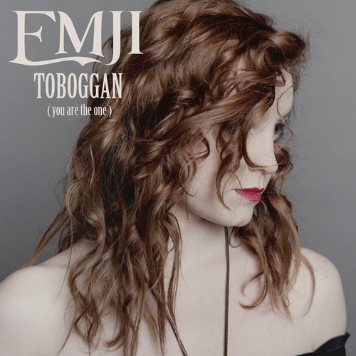 Toboggan (You Are The One) de Emji