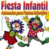 Fiesta Infantil. Animación para Fiestas Infantiles, Mini Disco, Coche, Cumpleaños de Niños y Niñas. de Various Artists