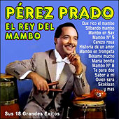 Pérez Prado - El Rey del Mambo de Perez Prado