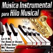 Música Instrumental Hilo Musical. Ambiente de Estudio. Relajación, Lectura, Dormir, Ambiental. Organo, Piano, Guitarra, Trompeta by Various Artists