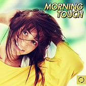 Morning Touch by Various Artists