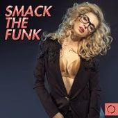 Smack the Funk von Various Artists