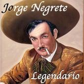 Jorge Negrete Legendario by Jorge Negrete