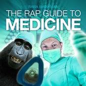 The Rap Guide to Medicine by Baba Brinkman