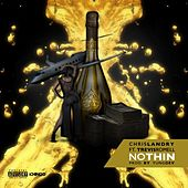 Nothin (feat. Trevis Romell) by Chris Landry