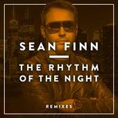 The Rhythm of the Night - Remixes by Sean Finn
