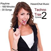 Techno Trax (Episode 2) by Hasenchat Music