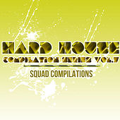 Hard House Compilation Series Vol. 7 by Various Artists
