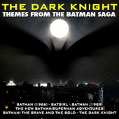 The Dark Knight: Themes From The Batman Saga by Various Artists