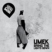 Bring the Lights Down von Umek