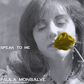 Speak to Me de Paula Monsalve