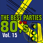 The Best Parties Of The 80's Volume 15 by Javier Martinez Maya
