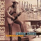 Takin' The Blues Back South by Johnny Shines