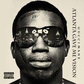 Atlanta Gave Me Vision de Gucci Mane
