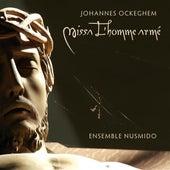 Johannes Ockeghem: Missa L'homme armé by Ensemble Nusmido