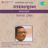 Sanchayan: A Collection of Tagore Songs by Sagar Sen