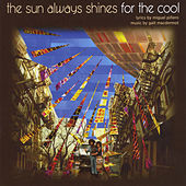 The Sun Always Shines for the Cool de Galt MacDermot