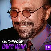 Chart Topping with Barry Mann de Barry Mann