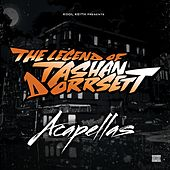 The Legend of Tashan Dorrsett (Acapellas) von Kool Keith