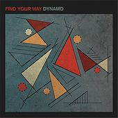 Find Your Way by Dynamo