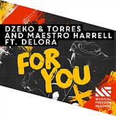 For You (feat. Delora) by Dzeko