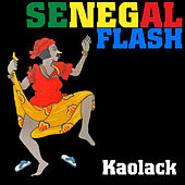 Senegal Flash: Kaolack by Various Artists